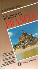 Itinerari in auto in Francia - Touring - Libro Nuovo in offerta!