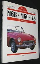 Livre L'ORIGINAL: MGB MGC v8 GT & Roadster Heel Verlag 3-89365-391-0