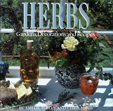 Herbs - Gardens, Decorations, and Recipes by Chris Mead and Emelie Tolley Signed