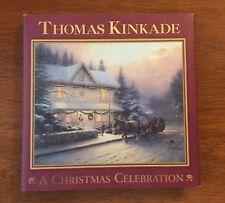 Thomas Kinkade A Christmas Celebration 2003 Hardcover