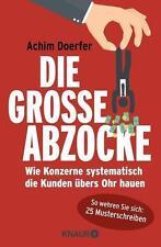 Die große Abzocke von Achim Doerfer (2016, Taschenbuch)