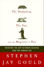 The Hedgehog, the Fox, and the Magister's Pox: Mending the Gap Between Science