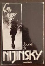 JOURNAL DE NIJINSKY Publié chez Gallimard en 1975 (danse, ballet, biographie)