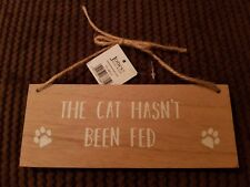 The Cat Has Been Fed Reversible Wooden Hanging Sign Plaque Pets Pet Gift