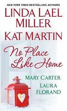 No Place Like Home by Carter, Lael Miller, Martin (2013, Paperback) Romance