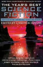 The Year's Best Science Fiction : Fifteenth Annual Collection Gardner Dozois...