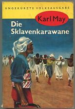 Karl May - Die Sklavenkarawane