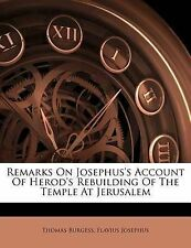 Remarks On Josephus's Account Of Herod's Rebuilding Of The Temple At Jerusalem