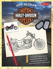 HOW TO DRAW HARLEY DAVIDSON MOTORCYCLES A Step-by-Step Guide