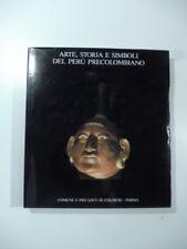 Arte, storia e simboli del Peru' Precolombiano, catalogo mostra Colorno 1986