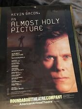 An Almost Holy Picture official broadway Play poster autographed by Kevin Bacon