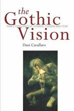 Gothic Vision: Three Centuries of Horror, Terror and Fear-ExLibrary