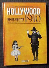 2011 HOLLYWOOD 1910 Mister Griffith HC VF 8.0 French Ed. Glenat