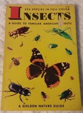 Vintage 1956, 1951 Insects Guide to Familiar American Insects Nature Guide
