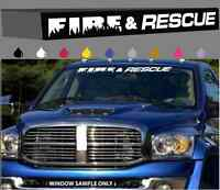 Fire & Rescue Windshield/Window Decal Banner Firefighter Custom Design 40""