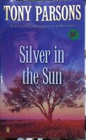Silver in the Sun by Parsons Tony, Paperback (2008)