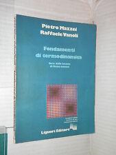 FONDAMENTI DI TERMODINAMICA Note lezioni di fisica tecnica Mazzei Vanoli 1988 di