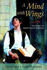 A Mind with Wings: The Story of Henry David Thoreau-ExLibrary
