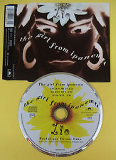 CD Singolo Lio The Girl From Ipanema 879 283-2 GERMANY no lp mc vhs dvd(S31)