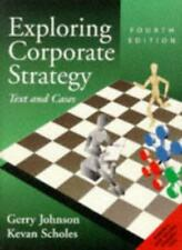 Exploring Corporate Strategy: Text and Cases,Gerry Johnson, Ke ,.9780135256350