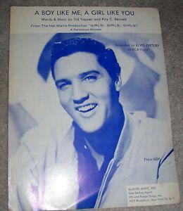1962 ELVIS PRESLEY Girls Girls Girls! Sheet Music A BOY LIKE ME, A GIRL LIKE YOU