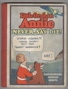 Little Orphan Annie Series Book #5 1930 Never Say Die!