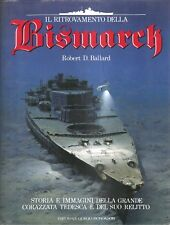 IL RITROVAMENTO DELLA BISMARCK-Robert D. Ballard-GIORGIO MONDADORI (1990)
