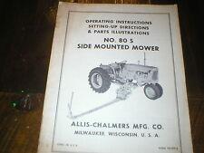 Allis Chalmers 80S Side Mounted MowerOperators Manual