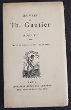 1943 ✤ Th. Gautier ✤ Poésies ✤ Émaux & Camées / Théatre en vers