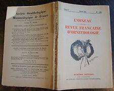 L'oiseau et la revue francaise d'ornithologie, Numero special, 1938, ...camargue