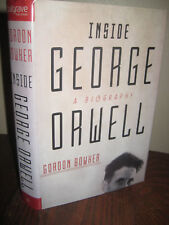 1st Edition INSIDE GEORGE ORWELL Gordon Bowher BIOGRAPHY First Printing