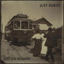 Just Duets: Get On Board w/ Artwork MUSIC AUDIO CD folk 2009 album 14 tracks!