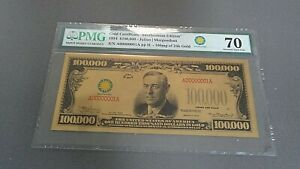 $100,000 Gold Certificate Smithsonian Edition 1934 PMG 70 GEM UNC