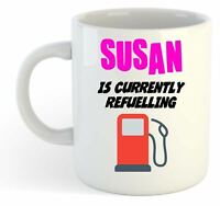 Susan Is Currently Refuelling Mug Pink  - Funny, Gift, Name, Personalised
