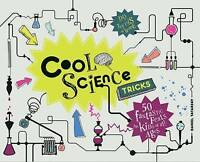 (Very Good)-Cool Science Tricks: 50 Fantastic Feats for Kids of All Ages (Hardco