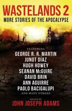 Wastelands 2 : More Stories of the Apocalypse by George R. R. Martin and Hugh...