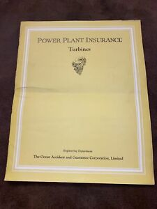 1925 THE OCEAN ACCIDENT AND GUARANTEE CORPORATION Power Plant Insurance Turbines