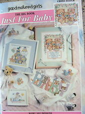 Just for Baby Big Book Counted Cross Stitch 101 Designs from Good Natured Girls