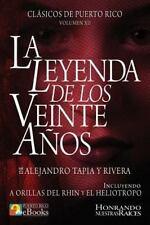 Clásicos de Puerto Rico: La Leyenda de Los Veinte Años by Alejandro Tapia y...