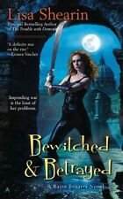 Bewitched & Betrayed by Lisa Shearin (Paperback / softback, 2010)