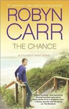 Thunder Point: The Chance 4 by Robyn Carr (2014, Paperback)