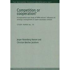 Competition or Cooperation? (Rockwool Foundation Resear - Paperback NEW Jesper R