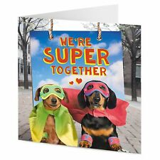 'We're super together' funny sausage dogs Dachshunds superheroes Valentine card