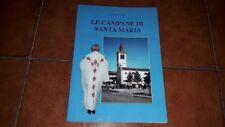 GIUSEPPE PULIN LE CAMPANE DI SANTA MARIA STORIA CAMISANO VICENTINO ED. 2004