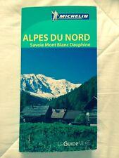 Guide Vert Michelin ALPES DU NORD Savoie Mont Blanc Dauphiné
