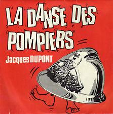 JACQUES DUPONT LA DANSE DES POMPIERS / VENZOLASCA FRENCH 45 SINGLE