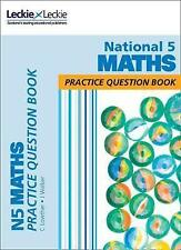 National 5 Maths Practice Question Book: Practice book by Leckie & Leckie...