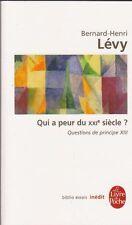 QUI A PEUR DU XXIe SIECLE ? Bernard-Henri LEVY LIVRE philosophie