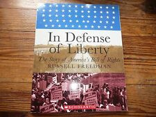 NEW Russell Freedman IN DEFENSE of LIBERTY history book BILL OF RIGHTS America
