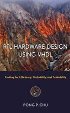 RTL Hardware Design Using VHDL: Coding for Efficiency, Portability, and Scalabil